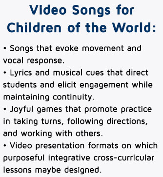 Video Songs for Children of the World